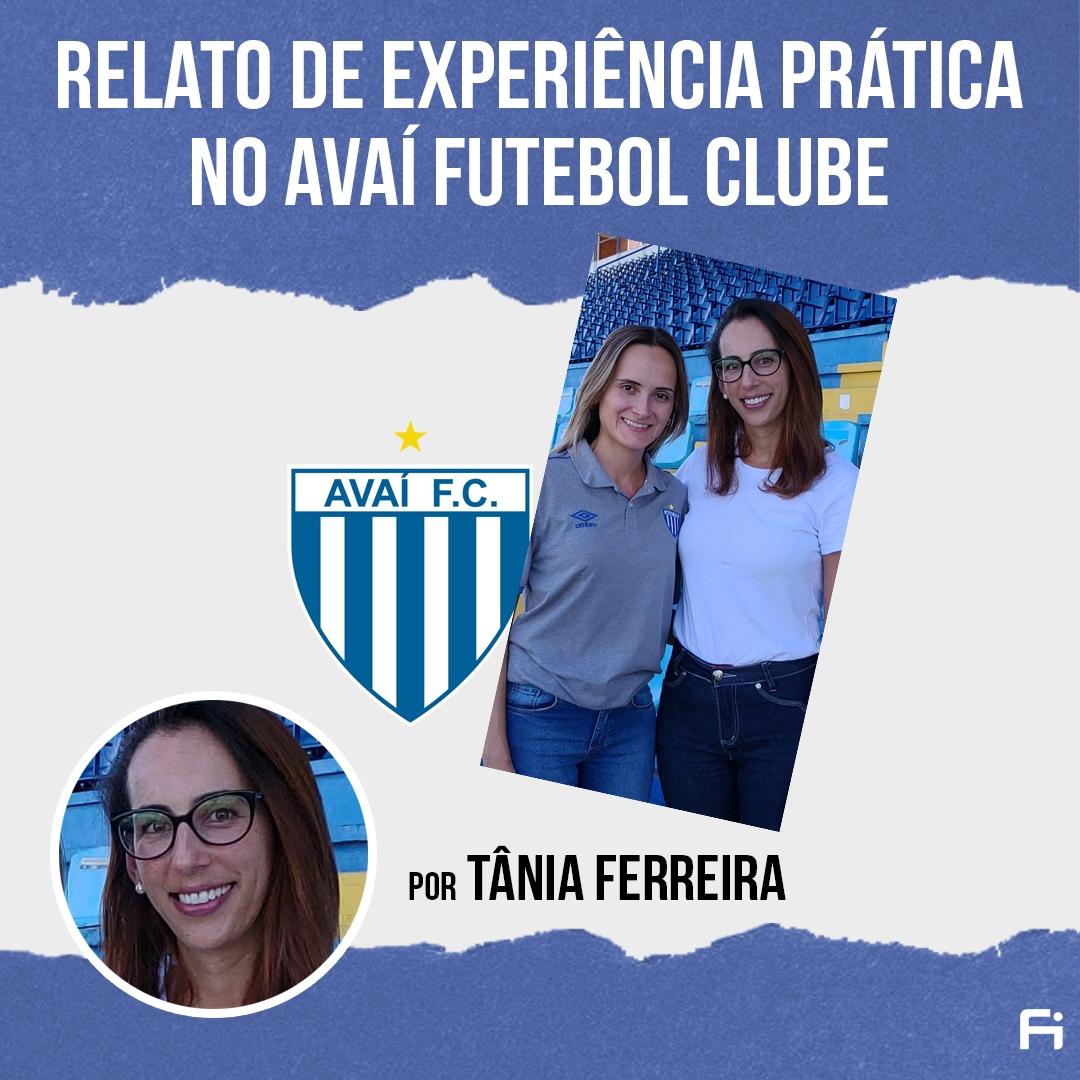 Relato da Aluna FI - Tânia Ferreira no Avaí FC