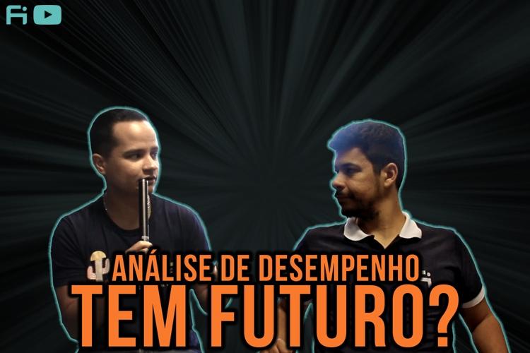 YOUTUBE: Análise de mercado e o futuro da Análise de Desempenho