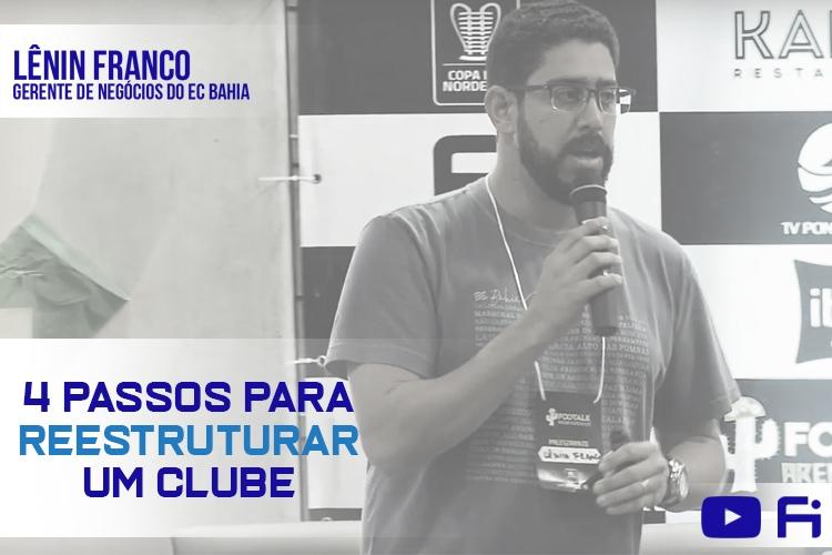 YOUTUBE: 4 Passos para reestruturar um clube de futebol